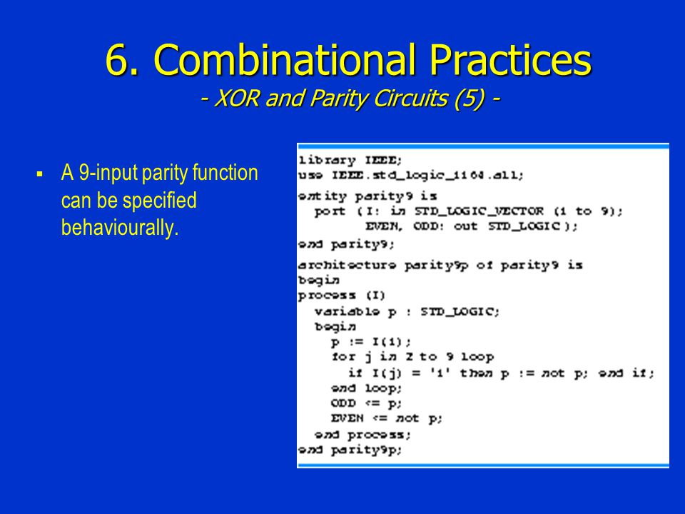6. Combinational Practices - XOR and Parity Circuits (5) -
