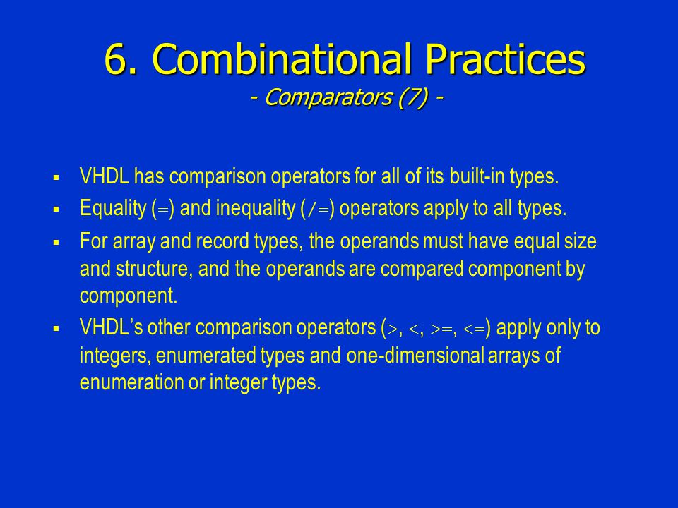 6. Combinational Practices - Comparators (7) -