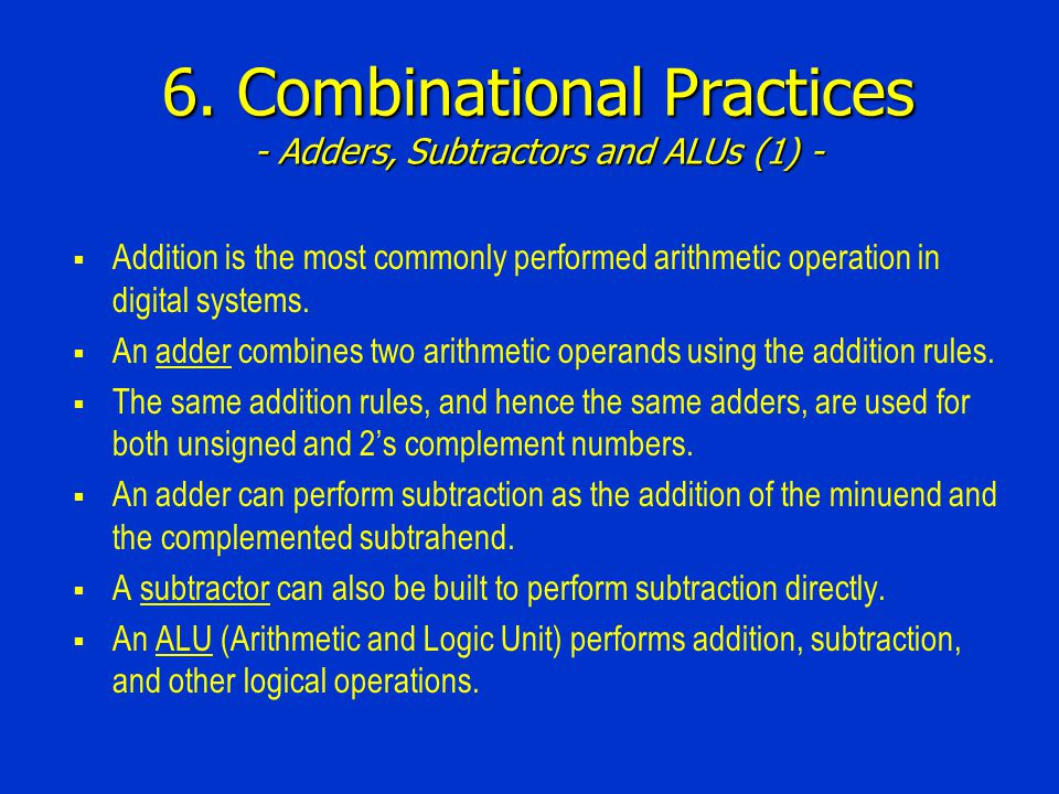 6. Combinational Practices - Adders, Subtractors and ALUs (1) -