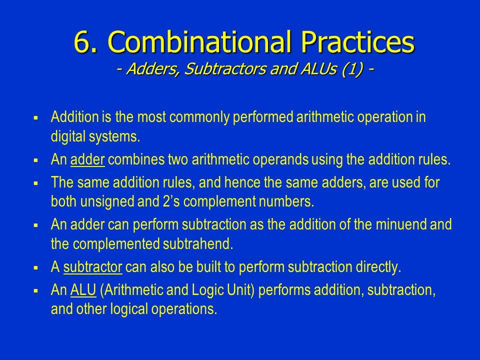 6. Combinational Practices - Adders, Subtractors and ALUs (1) -