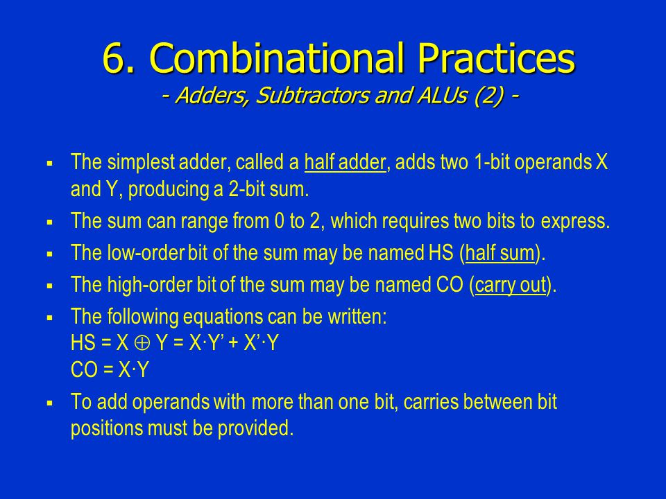 6. Combinational Practices - Adders, Subtractors and ALUs (2) -
