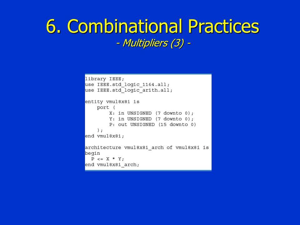 6. Combinational Practices - Multipliers (3) -