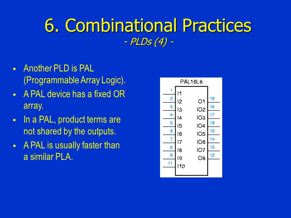 6. Combinational Practices - PLDs (4) -