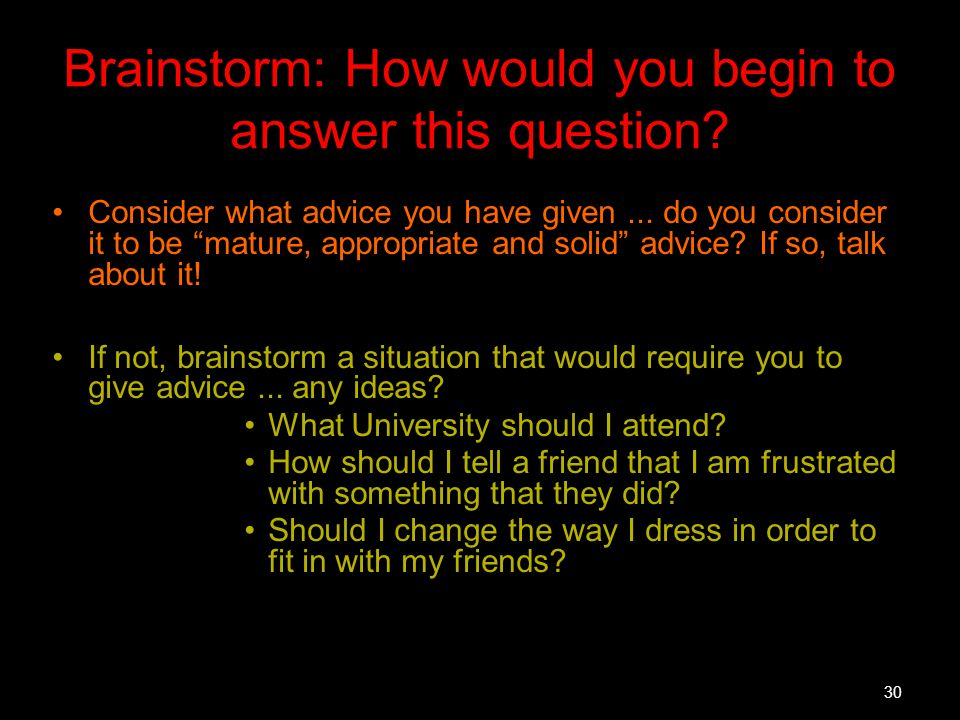 Brainstorm: How would you begin to answer this question