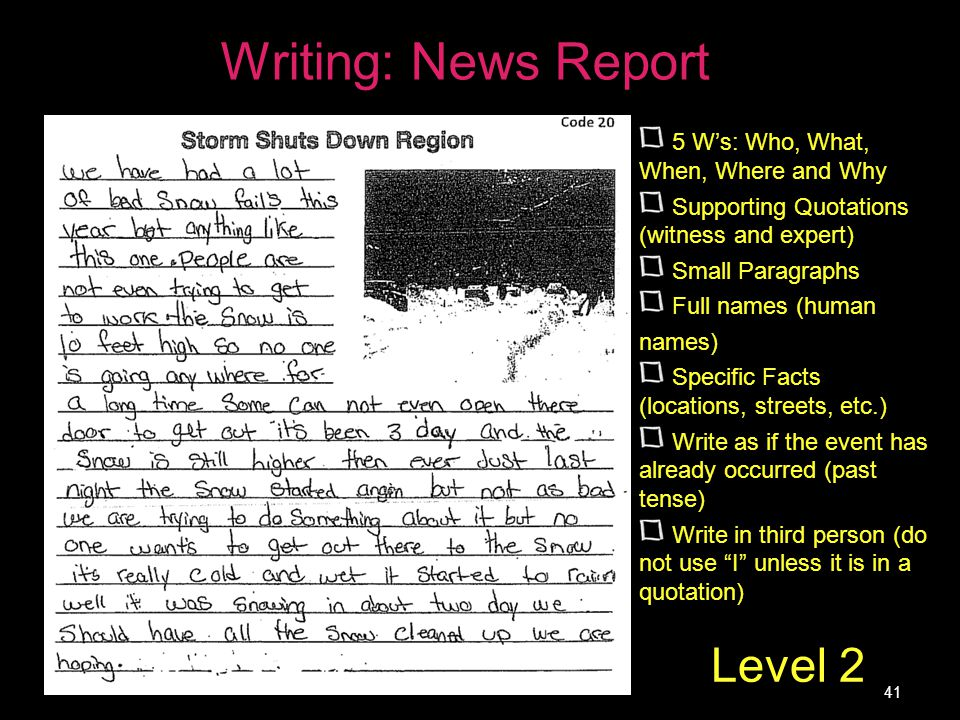 Writing: News Report Level 2 5 W's: Who, What, When, Where and Why