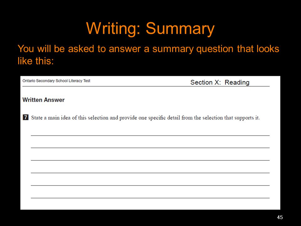Writing: Summary You will be asked to answer a summary question that looks like this: MR