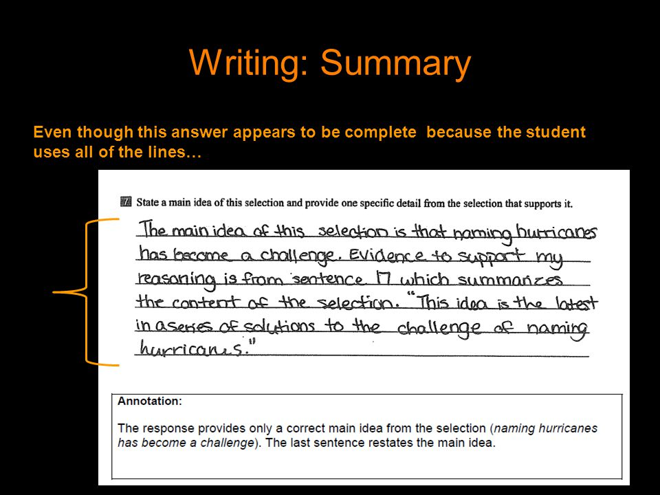 Writing: Summary Even though this answer appears to be complete because the student uses all of the lines…