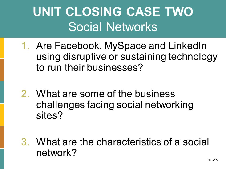 UNIT CLOSING CASE TWO Social Networks