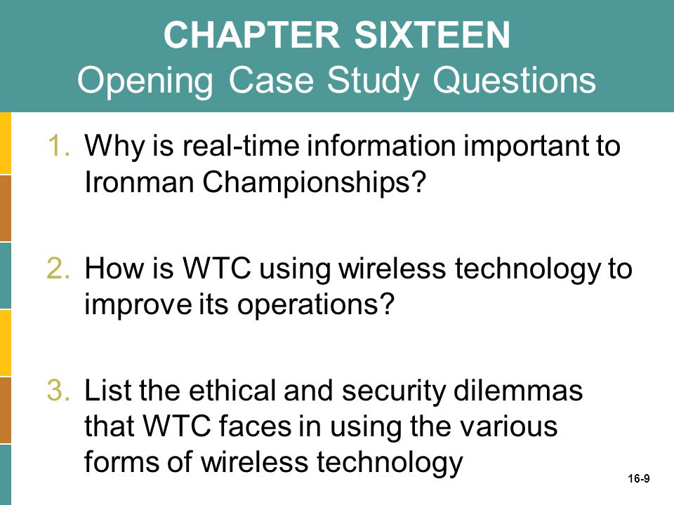 CHAPTER SIXTEEN Opening Case Study Questions