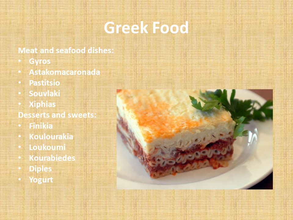 Greek Food Meat and seafood dishes: Gyros Astakomacaronada Pastitsio