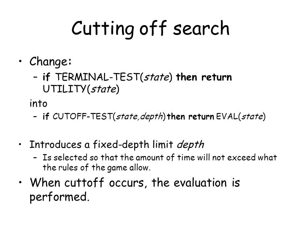 Cutting off search Change: