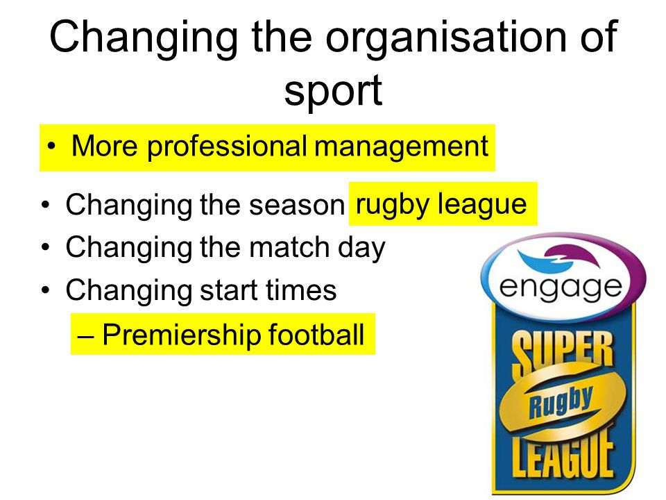 Changing the organisation of sport