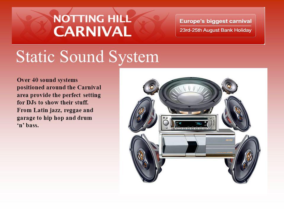 Static Sound System