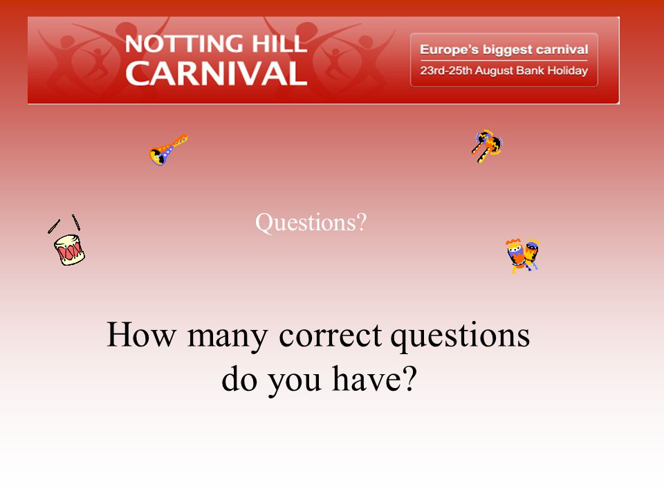 How many correct questions do you have