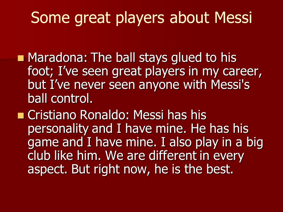 Some great players about Messi