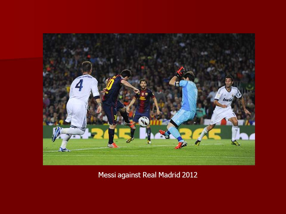 Messi against Real Madrid 2012