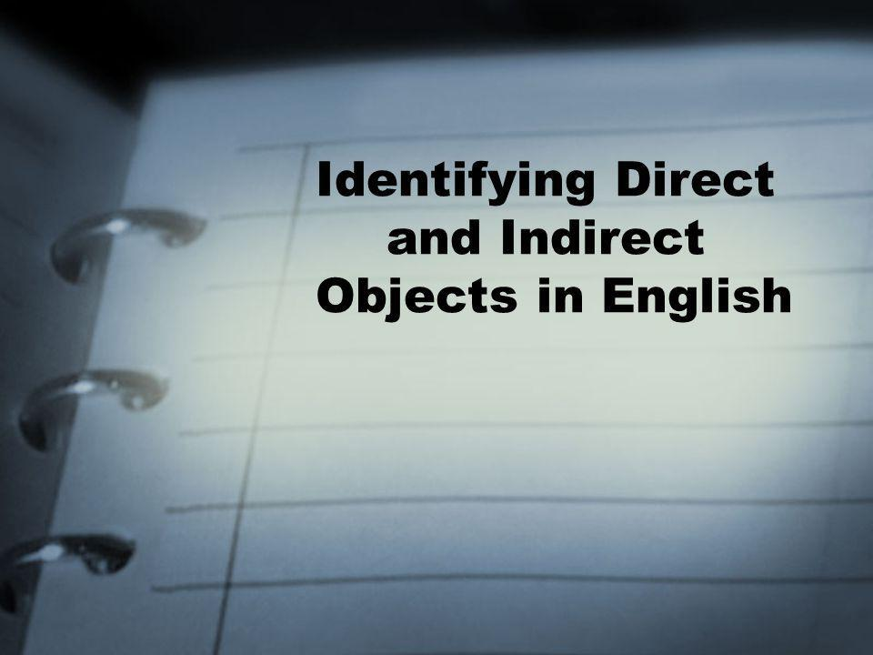 Identifying Direct and Indirect Objects in English