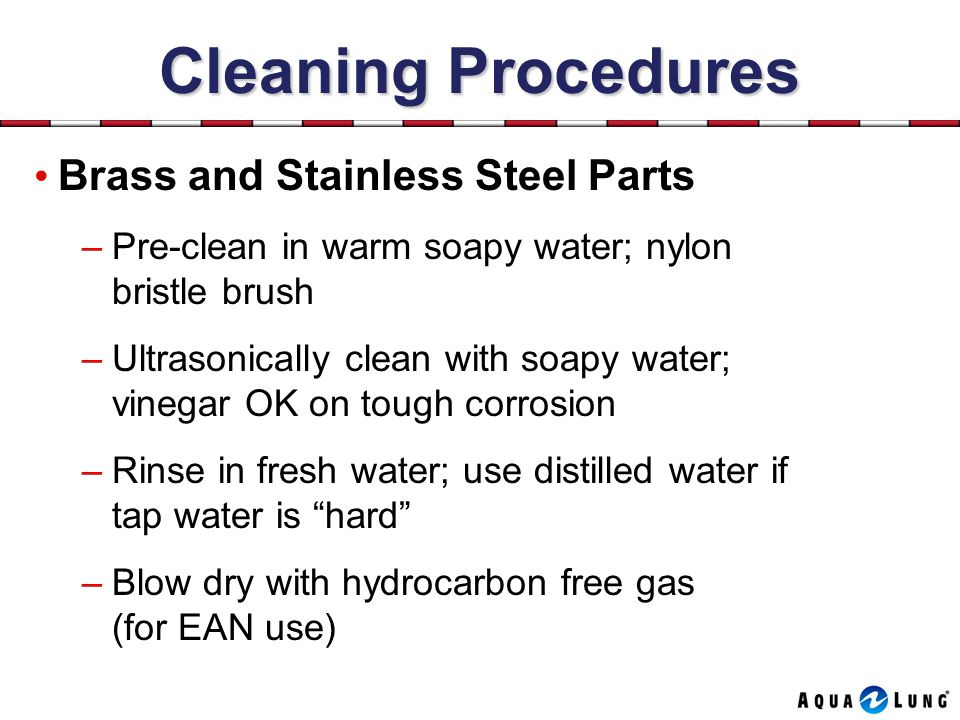 Cleaning Procedures Brass and Stainless Steel Parts