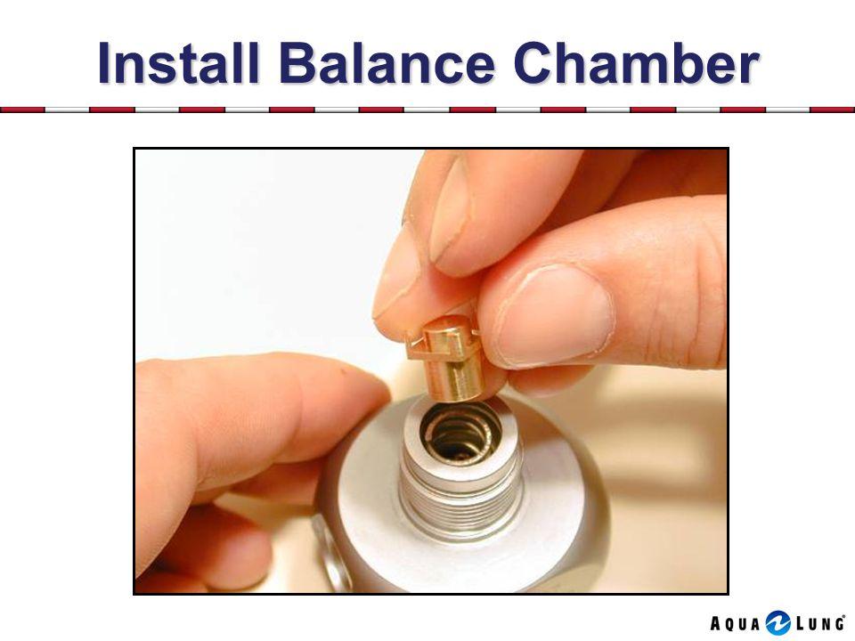 Install Balance Chamber