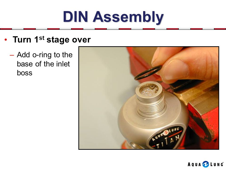 DIN Assembly Turn 1st stage over