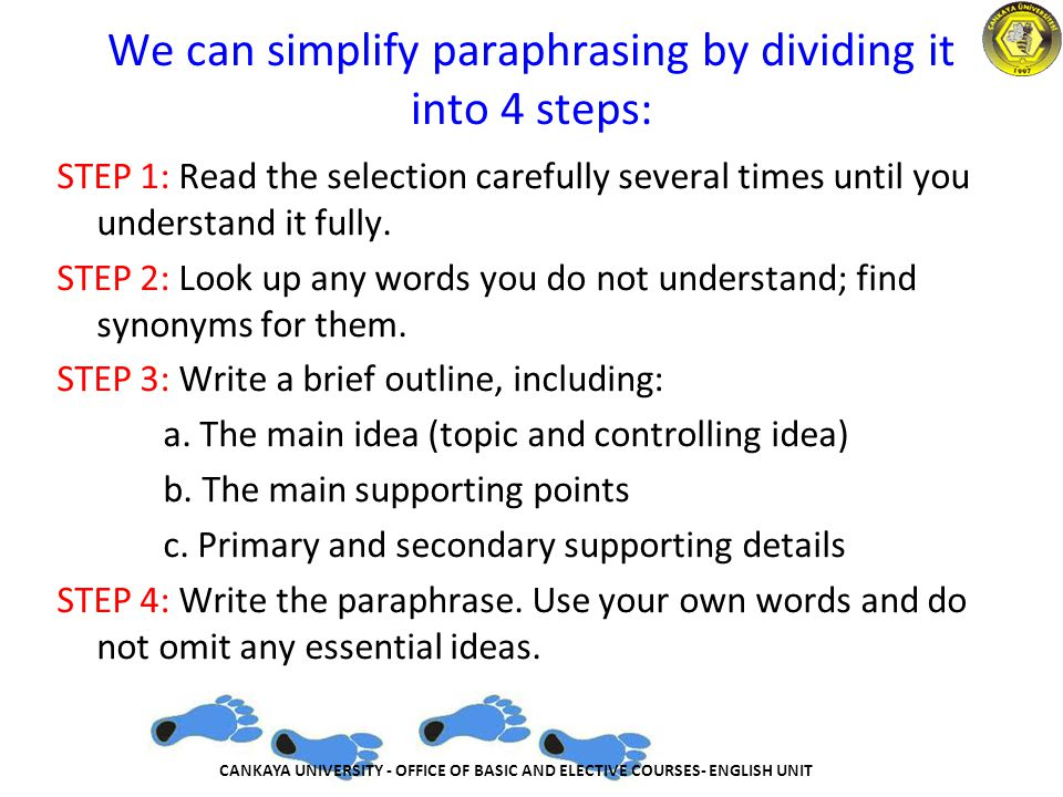 We can simplify paraphrasing by dividing it into 4 steps: