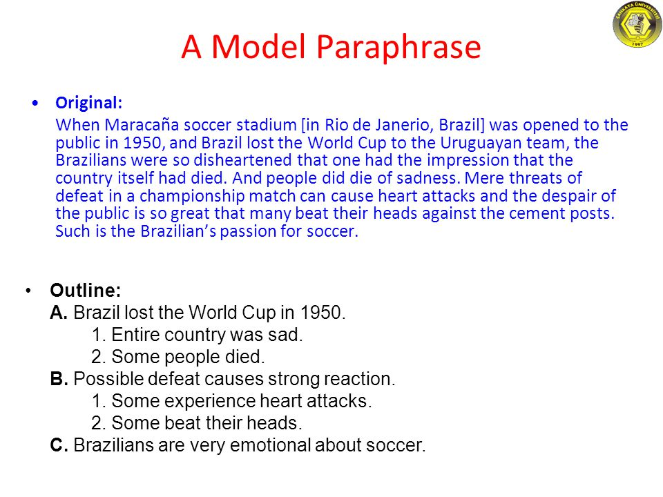 A Model Paraphrase Original: