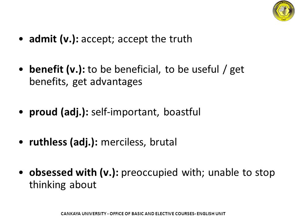 admit (v.): accept; accept the truth