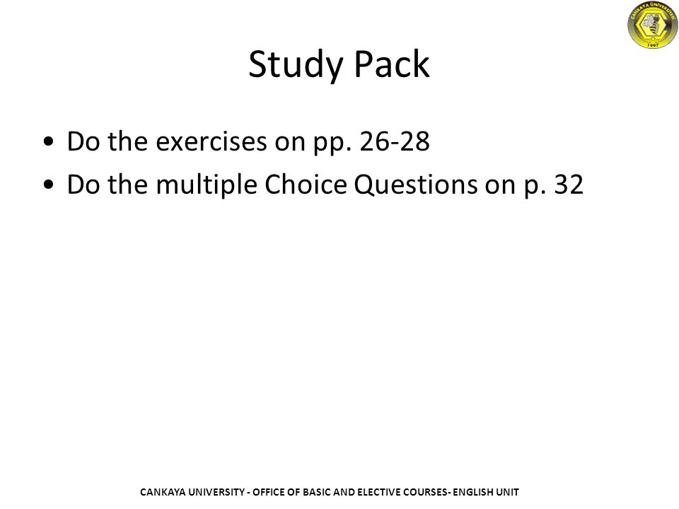 Study Pack Do the exercises on pp. 26-28