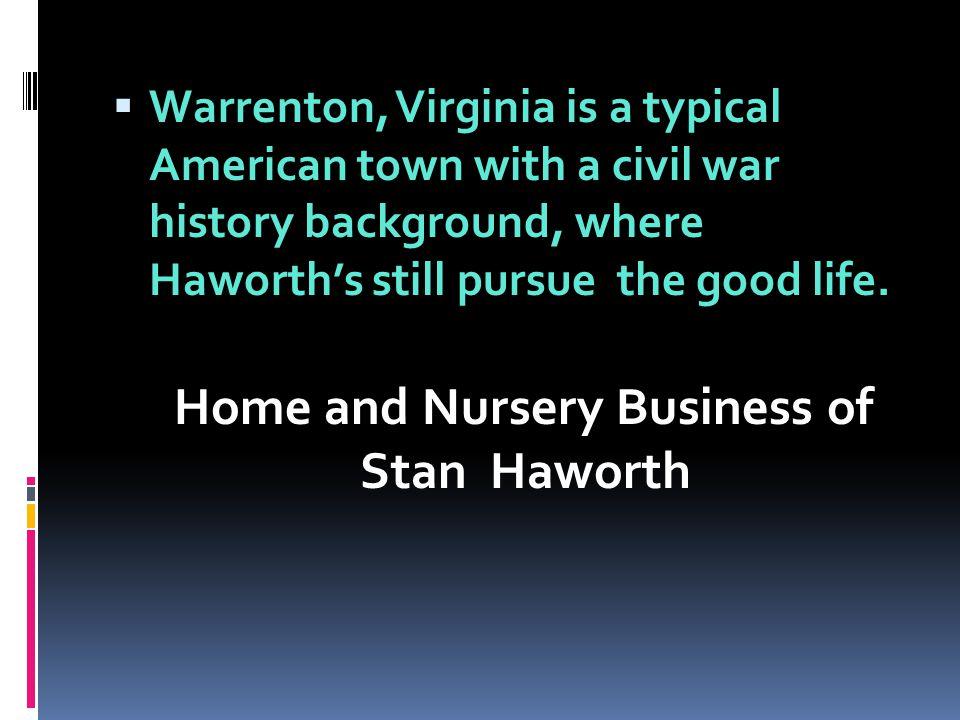 Home and Nursery Business of Stan Haworth