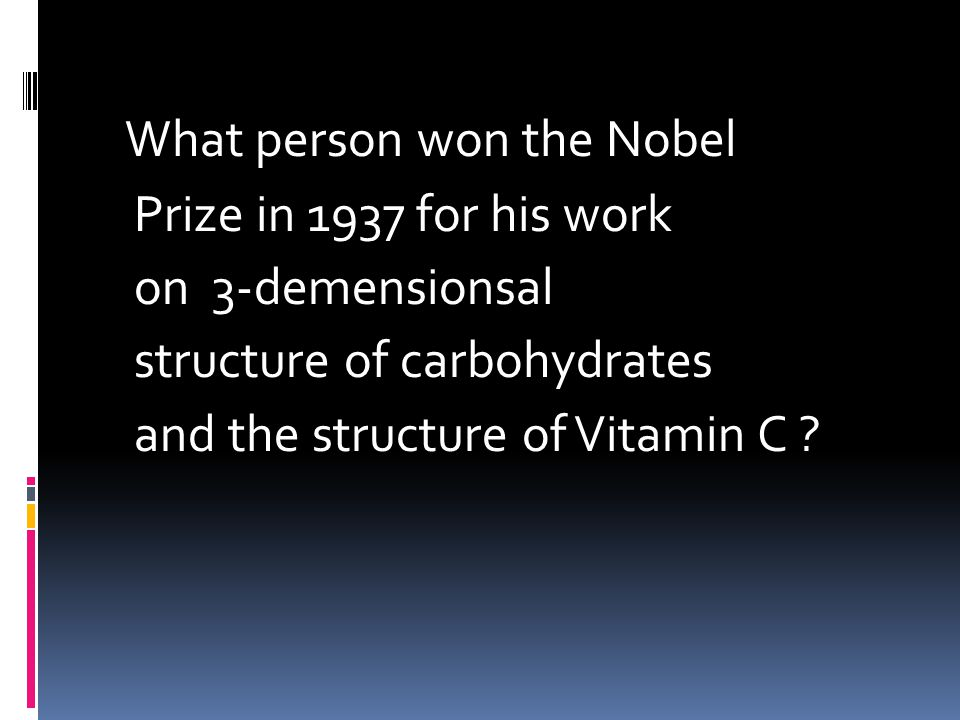 What person won the Nobel