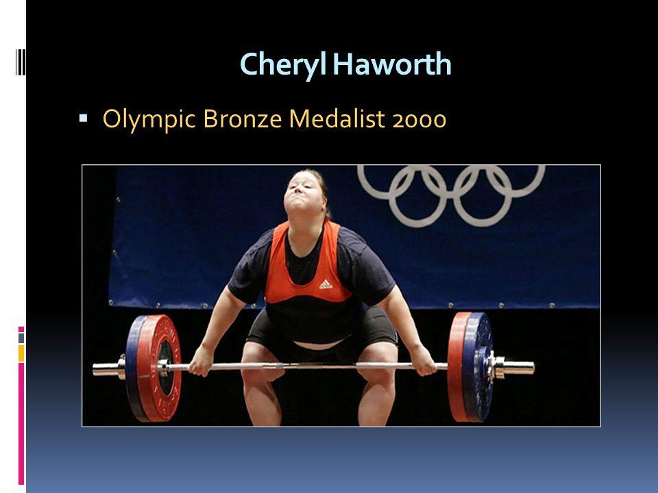 Cheryl Haworth Olympic Bronze Medalist 2000