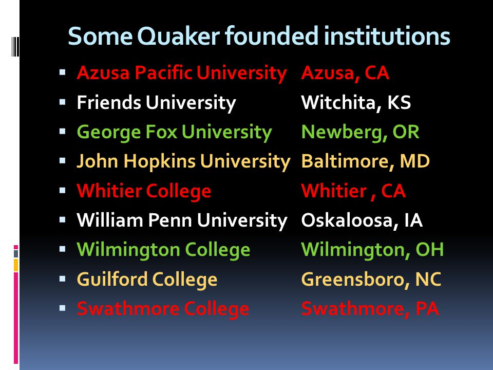 Some Quaker founded institutions