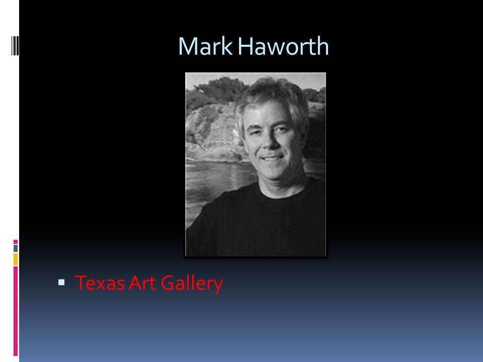 Mark Haworth Texas Art Gallery