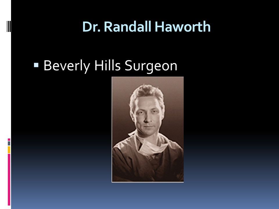 Dr. Randall Haworth Beverly Hills Surgeon