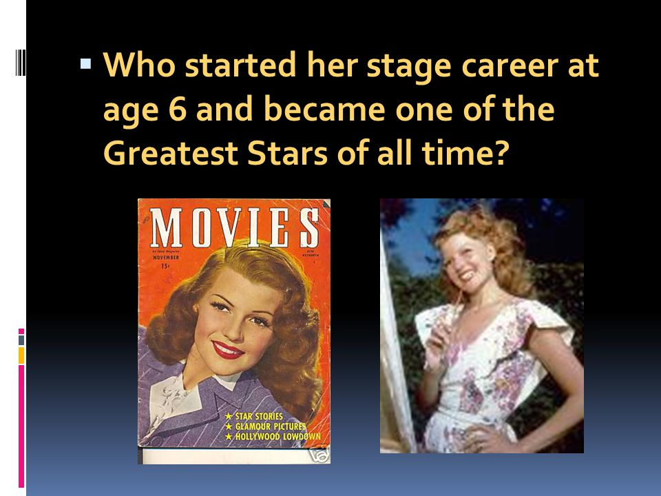 Who started her stage career at age 6 and became one of the Greatest Stars of all time