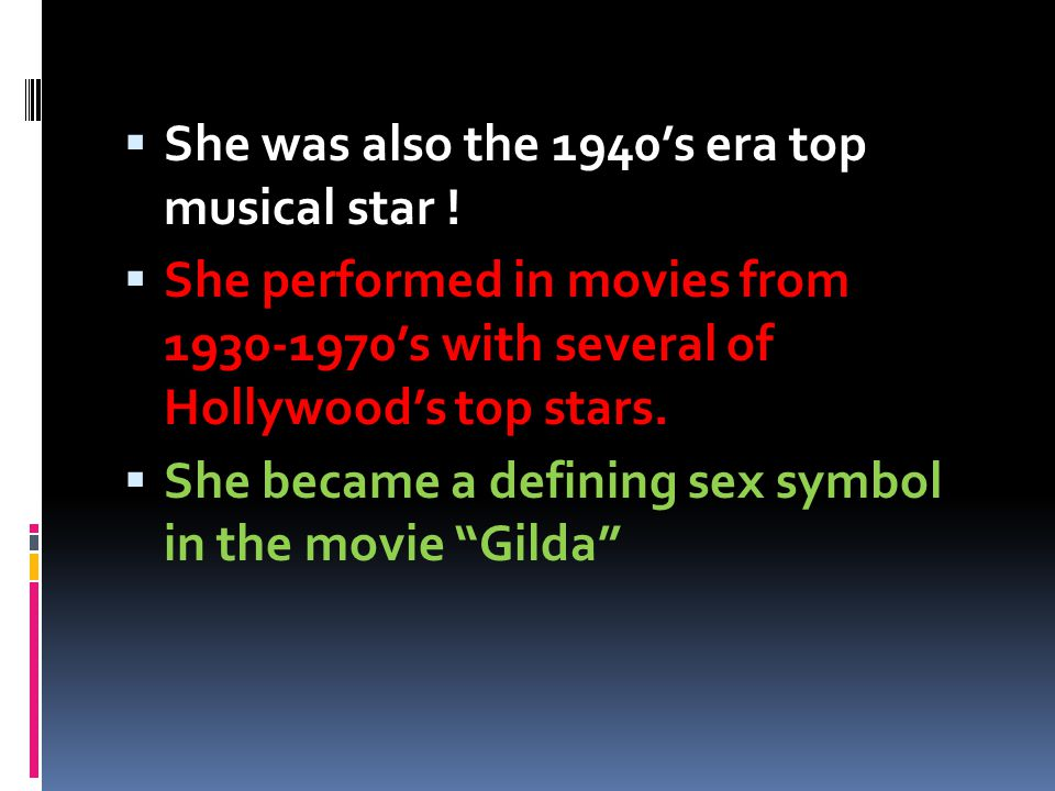 She was also the 1940's era top musical star !