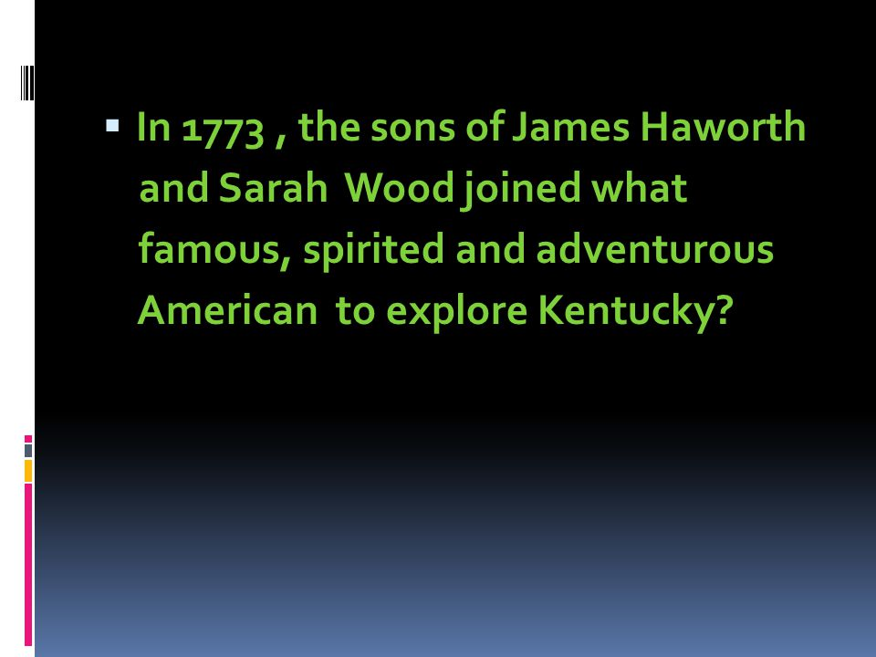 In 1773 , the sons of James Haworth