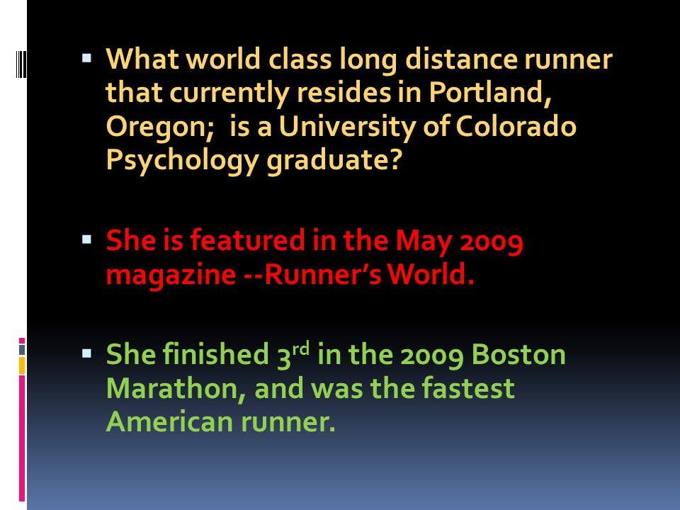 What world class long distance runner that currently resides in Portland, Oregon; is a University of Colorado Psychology graduate