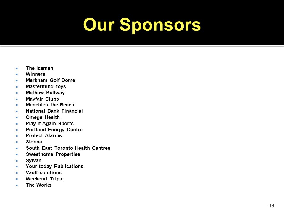 Our Sponsors The Iceman Winners Markham Golf Dome Mastermind toys