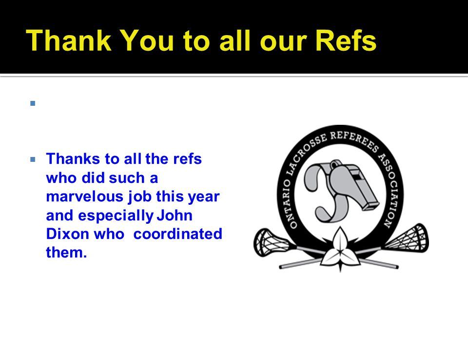 Thank You to all our Refs