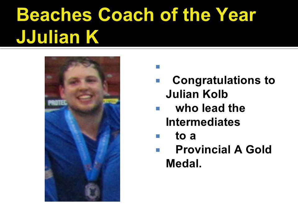 Beaches Coach of the Year JJulian K