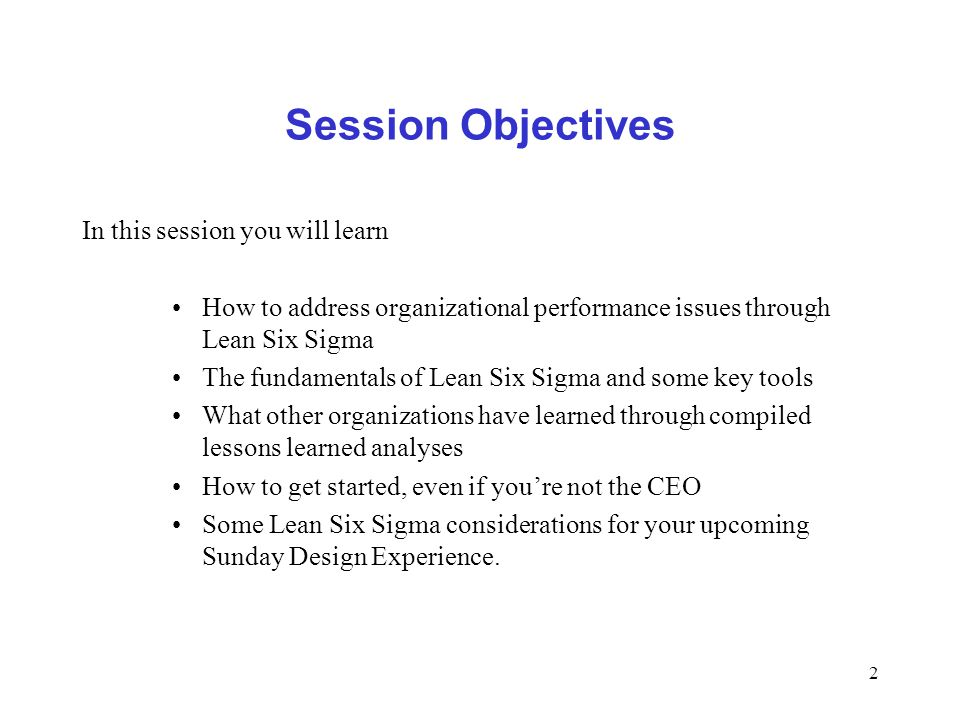 Session Objectives In this session you will learn