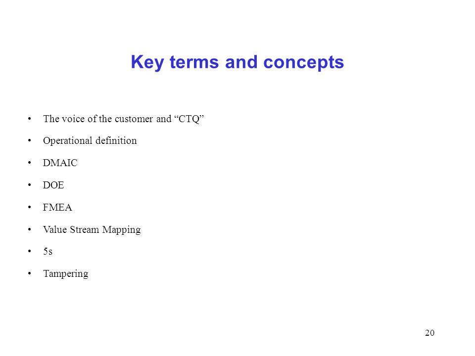 Key terms and concepts The voice of the customer and CTQ