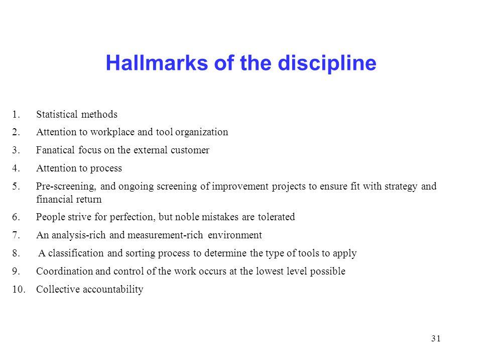 Hallmarks of the discipline