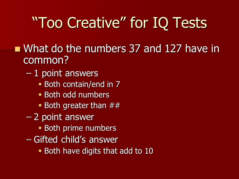 Too Creative for IQ Tests