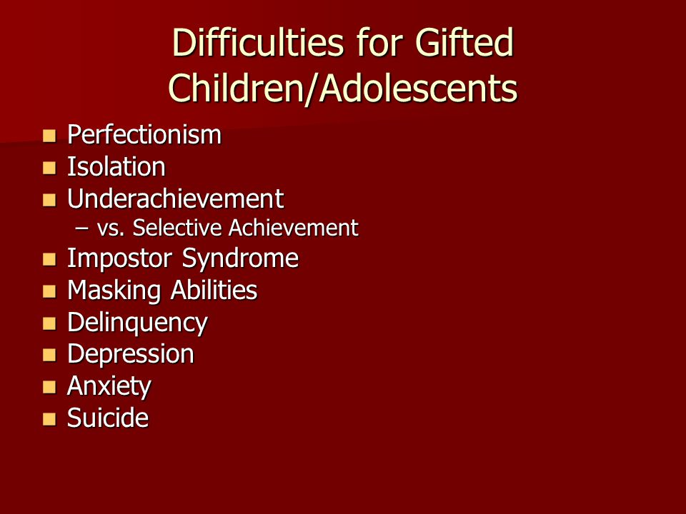 Difficulties for Gifted Children/Adolescents