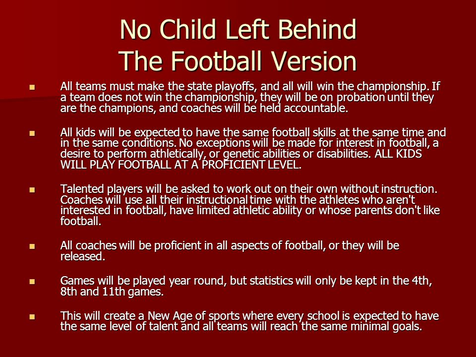 No Child Left Behind The Football Version