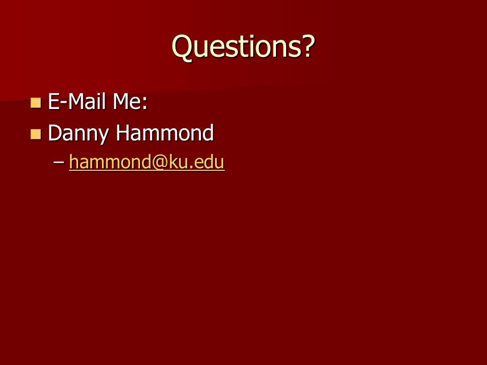 Questions  Me: Danny Hammond