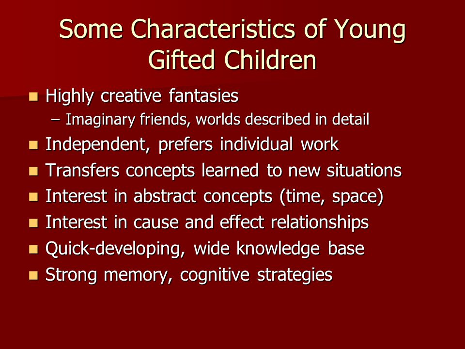 Some Characteristics of Young Gifted Children
