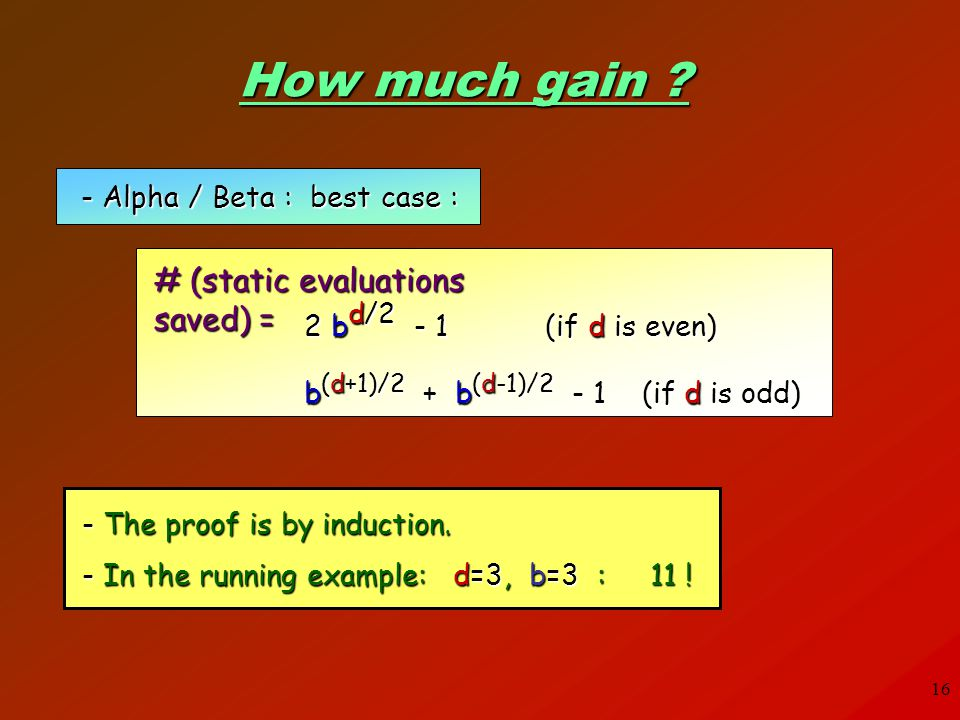 How much gain # (static evaluations saved) =